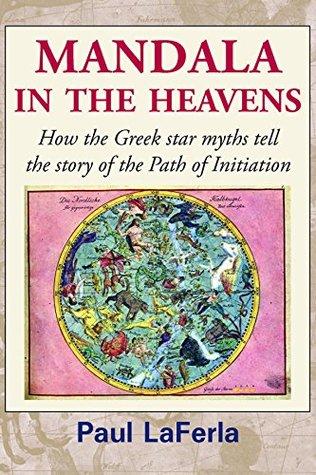 Mandala in the Heavens: How the Greek star myths tell the