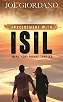 Appointment with ISIL (Anthony Provati Thriller #1)