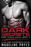 Dark Secrets (Dark Series Book 2): An Erotic Paranormal Romance Novel