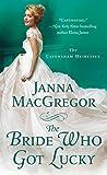 Book cover for The Bride Who Got Lucky (The Cavensham Heiresses #2)