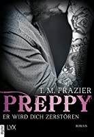 Preppy The Life Death Of Samuel Clearwater Part Two By TM Frazier