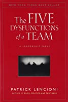 The five disfuntions of a team a leadership fable