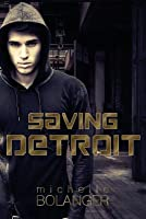 Saving Detroit: A Challenged Faith Novel