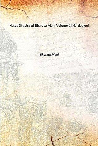 Natya Shastra of Bharata Muni Volume 2 [Hardcover]