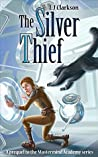 The Silver Thief (Mastermind Academy #0)