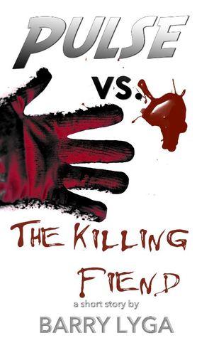 Pulse vs. the Killing Fiend