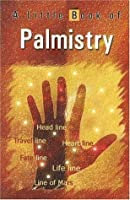 A Little Book of Palmistry
