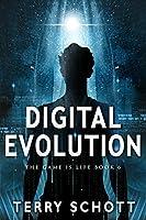 Digital Evolution (The Game is Life, #6)