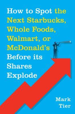 How to Spot the Next Starbucks, Whole Foods, Walmart, or McDonalds BEFORE Its Shares Explode