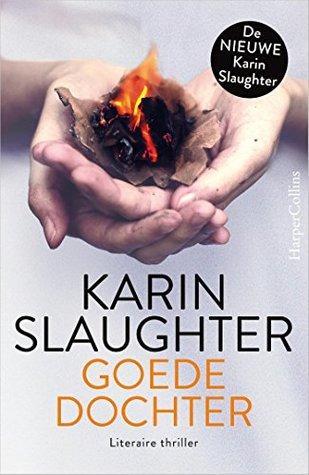 Goede dochter by Karin Slaughter