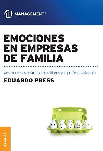 Emociones en empresas de familia Eduardo Press