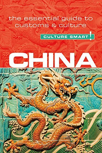 China The Essential Guide to Customs & Culture (Culture Smart!)