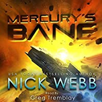Mercury's Bane  (The Earth Dawning #1)