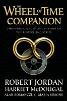 The Wheel of Time Companion: The People, Places, and History of the Bestselling Series