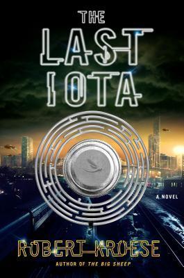 The Last Iota (The Big Sheep, #2)
