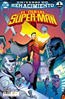 El nuevo Super-man núm. 01: Made in China (Universo DC Renacimiento: Nuevo Super-man, #1)