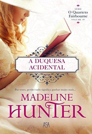 Download A Duquesa Acidental Fairbourne Quartet 4 By Madeline Hunter