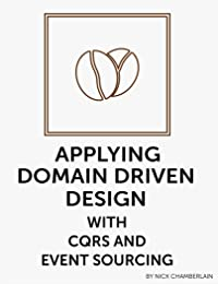 Applying Domain Driven Design With Cqrs And Event Sourcing Download