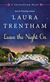 Leave The Night On (Cottonbloom, #4) audiobook download free