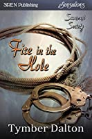 Fire in the Hole (Suncoast Society #48)