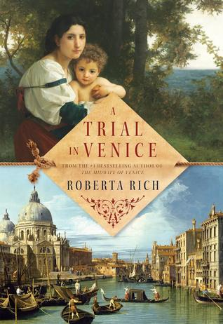 A Trial in Venice by Roberta Rich