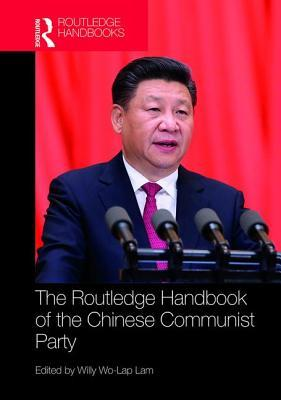Routledge Handbook of the Chinese Communist Party