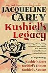 Kushiel's Legacy: (Kushiel's Dart, Kushiel's Chosen, Kushiel's Avatar)