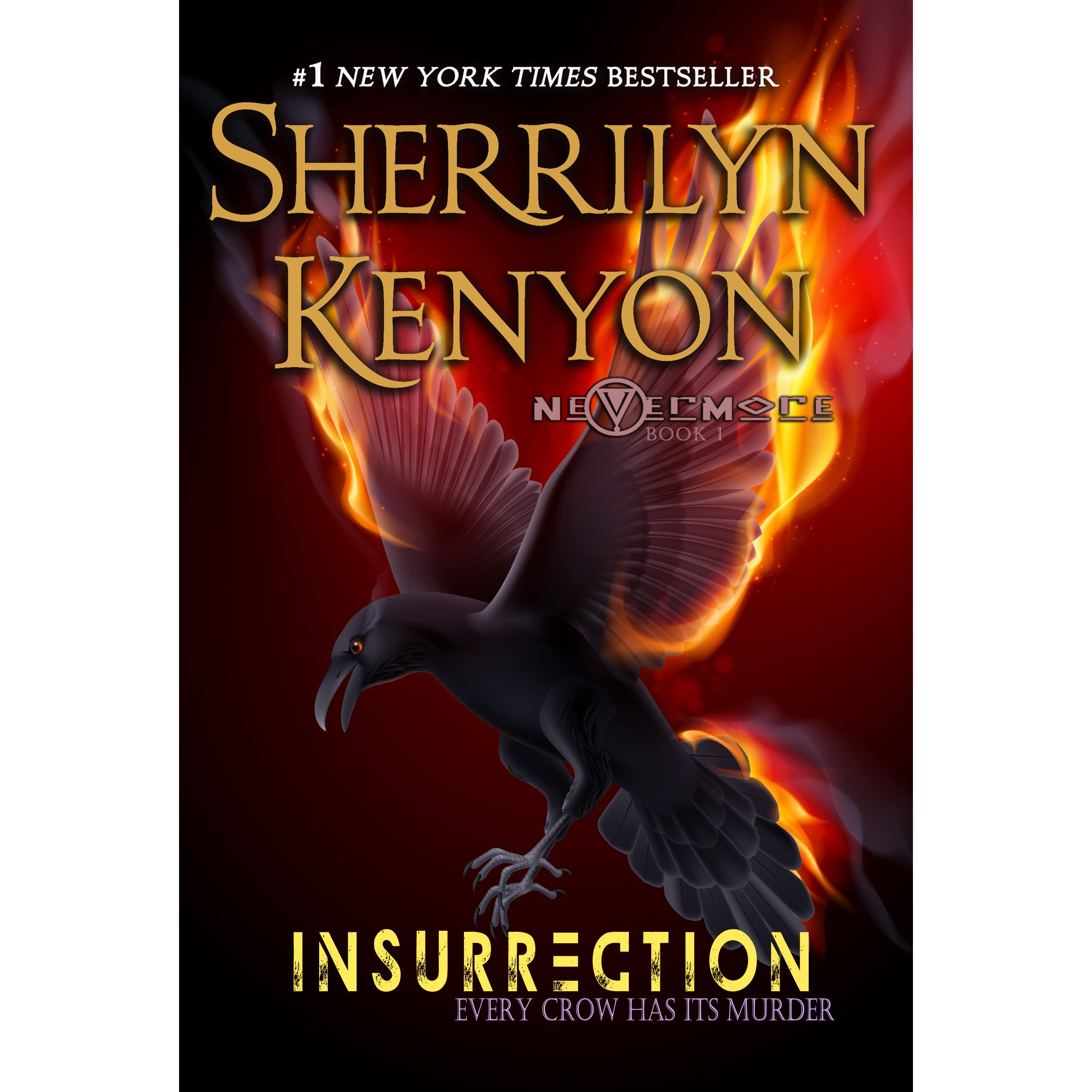 Insurrection (nevermore, #1) By Sherrilyn Kenyon €� Reviews, Discussion,  Bookclubs, Lists