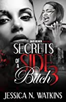 Secrets of a Side Bitch 3