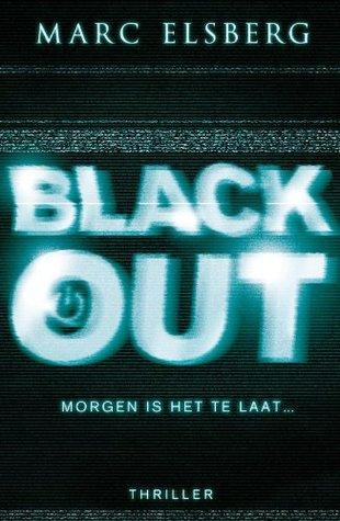 Black-out. Morgen is het te laat