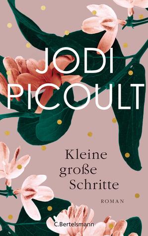 Kleine große Schritte by Jodi Picoult
