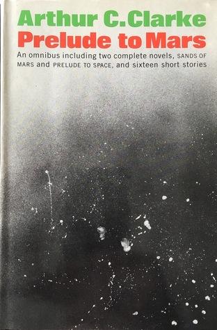 Prelude to Mars by Arthur C. Clarke