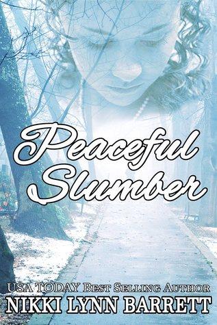 Peaceful Slumber by Nikki Lynn Barrett