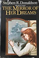 The Mirror of Her Dreams: Mordant's Need