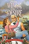 Tender Wings of Desire by Harland Sanders