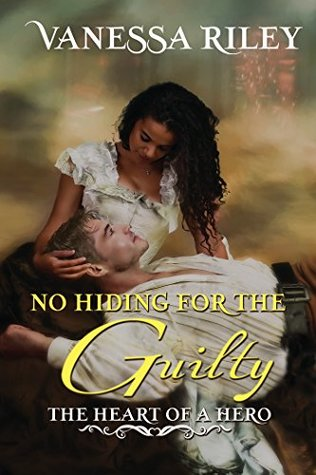 No Hiding for the Guilty (The Heart of a Hero #4)