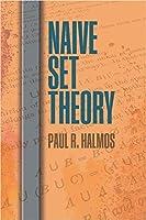 Naive Set Theory (Dover Books on Mathematics)