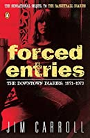 Forced Entries- The Downtown Diaries: 1971-1973