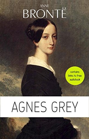 Anne Brontë: Agnes Grey [contains links to free audiobook]