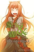 Spice and Wolf, Vol. 16: The Coin of the Sun II (light novel)