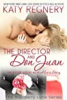 The Director and Don Juan (The Story Sisters, #2; Blueberry Lane, #15)
