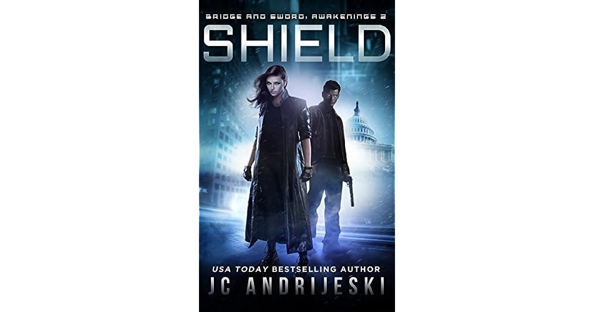 Shield (Bridge & Sword: Awakenings #2) by J C  Andrijeski