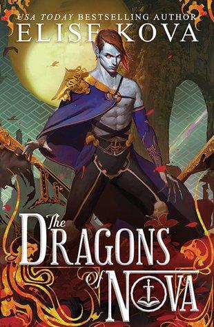 The Dragons of Nova (Loom Saga, #2) by Elise Kova