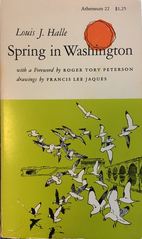 Spring in Washington by Louis J. Halle