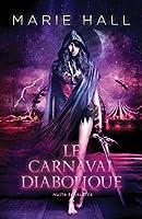 Le carnaval diabolique (Nuits écarlates, #1)