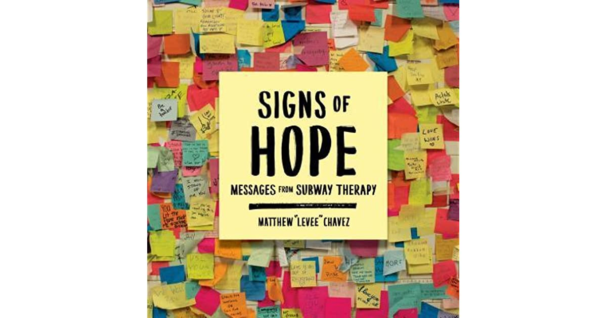Signs of Hope: Messages from Subway Therapy by Matthew \
