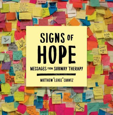 Signs of Hope Messages from Subway Therapy
