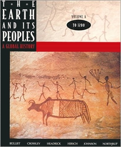 The-Earth-and-Its-Peoples-A-Global-History-Volume-A