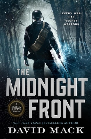 The Midnight Front (Dark Arts, #1) by David Mack