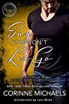 Say You Won't Let Go (Masters & Mercenaries Crossover Collection; The Hennington Brothers, #3.5)